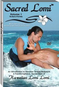 Sacred Lomi DVD: Volume One The Back of The Body