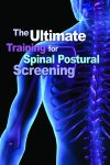 The Ultimate Training for Spinal Postrual Screening