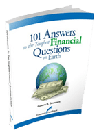 101 Answers to the Toughest Financial Questions on Earth