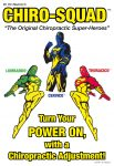 The Chiro-Squad, Chiropractic SuperHeroes