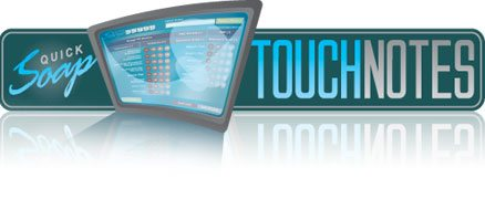 QSN2 QuickSOAP Notes Touchscreen Notebook Version